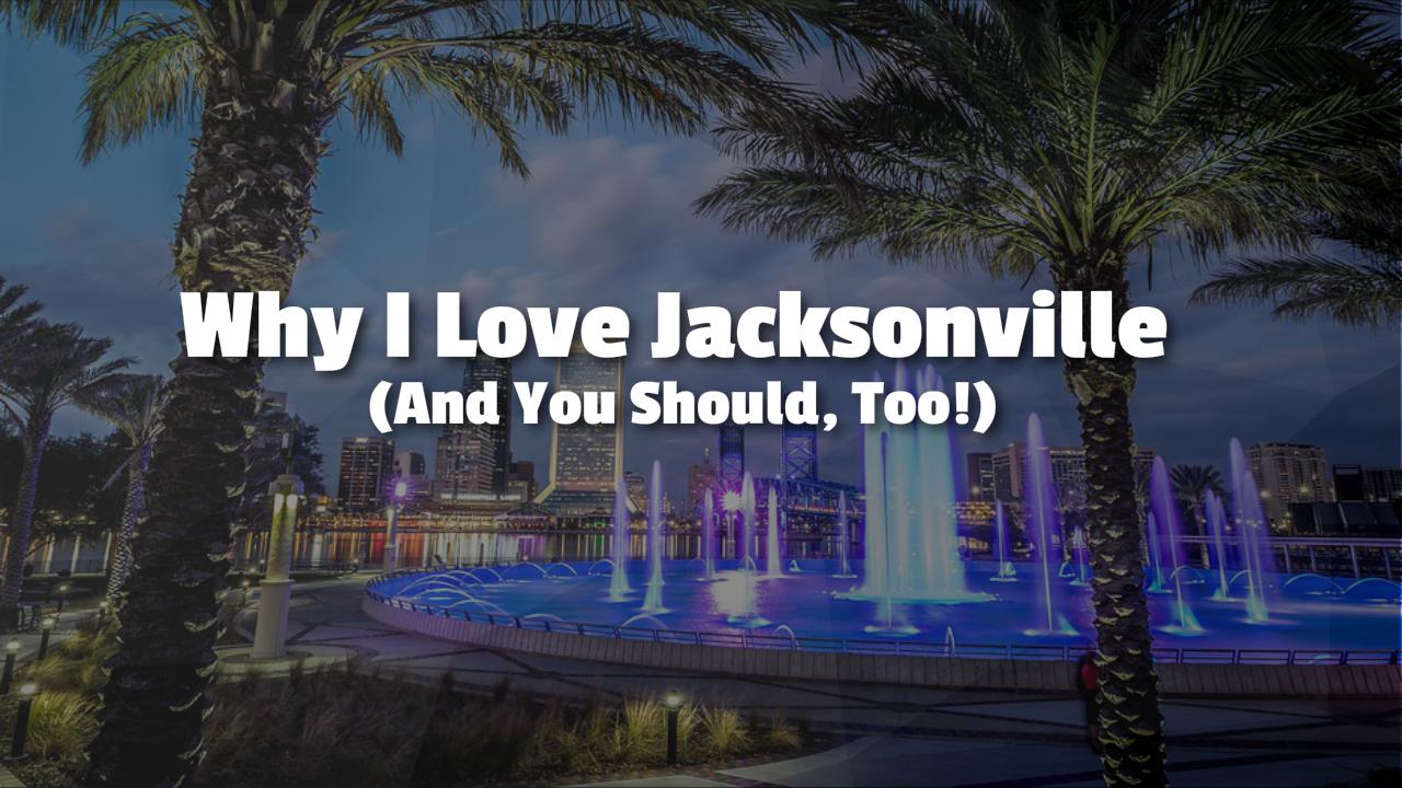 I Love Jacksonville